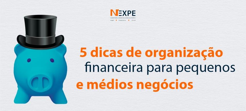 5 dicas de Gestão Financeira para Pequenas e Médias Empresas
